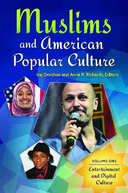 Muslims and American Popular Culture By Richards, Anne (EDT)/ Omidvar, Iraj (EDT)