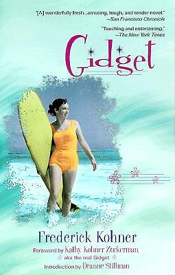 Gidget By Kohner, Frederick/ Zuckerman, Kathy Kohner (FRW)/ Stillman, Deanne (INT)