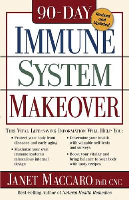 90-Day Immune System Makeover By Maccaro, Janet C.